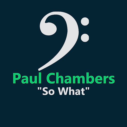 Paul Chambers - So What - 8 pages