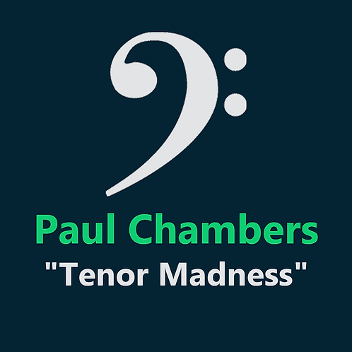 Paul Chambers - Tenor Madness - 15 Pages