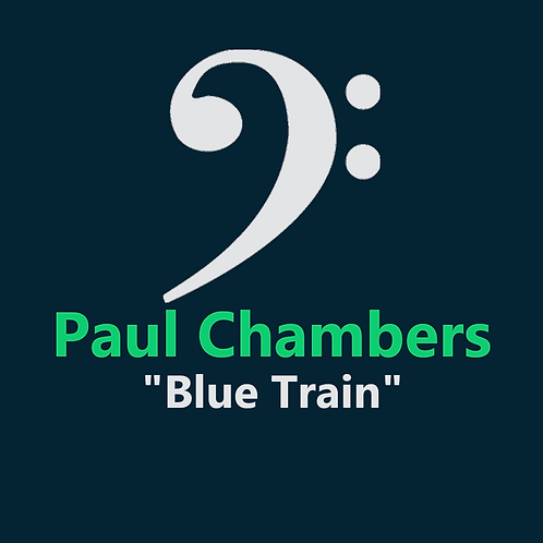 Paul Chambers - Blue Train - 9 Pages