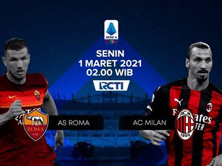 Prediksi Liga Italia AS Roma Vs AC Milan: Butuh Kemenangan Agar Tak Makin Tertinggal