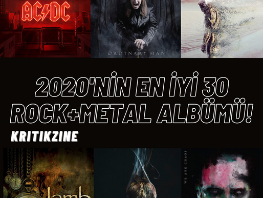 2020'NİN EN İYİ 30 ROCK+METAL ALBÜMÜ!