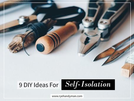 9 DIY Ideas For Self-Isolation