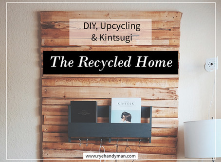 The Recycled Home - DIY, Upcycling and Kintsugi