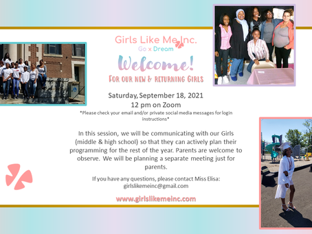 Girls Like Me, Inc.'s Welcome Session - 9/18/21
