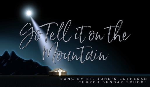 Go tell it on a mountain.png