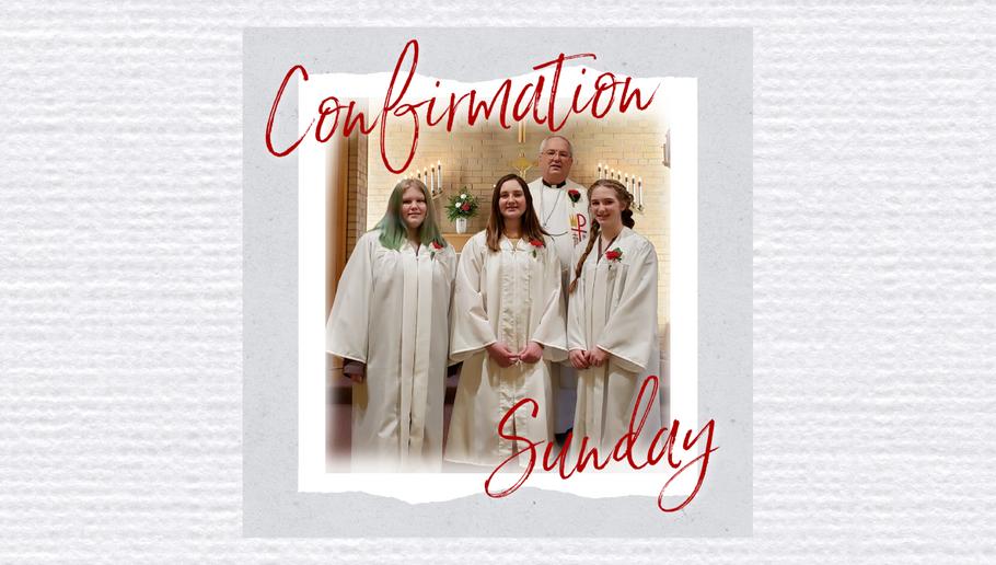 Confirmation Sunday 2021