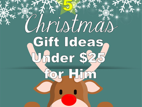 5 Christmas Gift Ideas for Your Special Guy