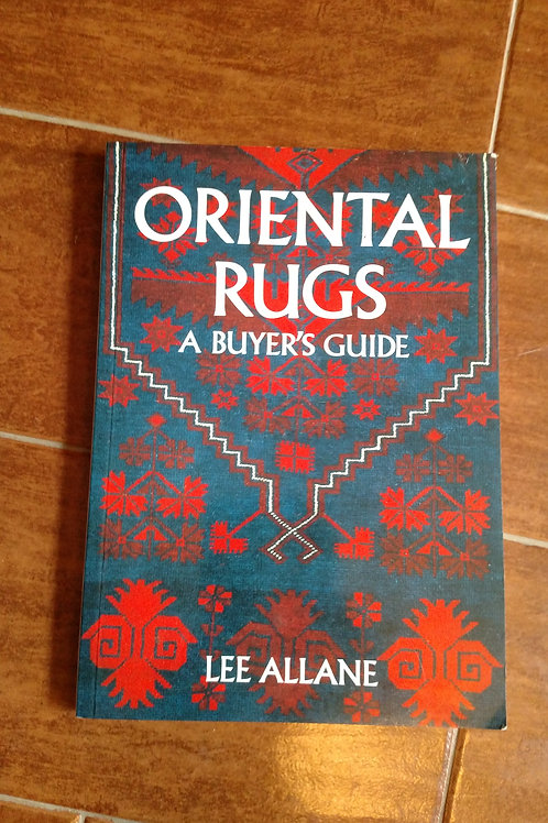 Oriental Rugs A Buyers Guide Book By Lee Allane