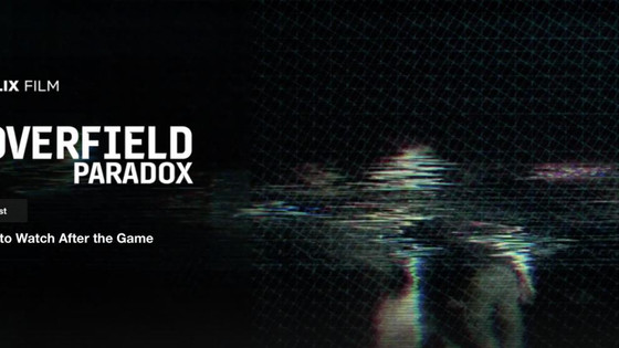 """The Cloverfield Paradox"" and the Power of Marketing"