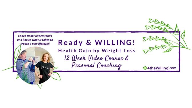Copy of Copy of Copy of Ready & WILLING! Health Gain by Weight Loss-2.png