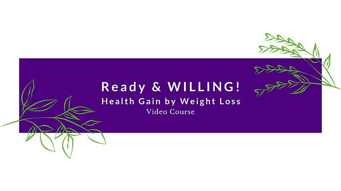 Copy of Ready & Willing Vid Course Headi