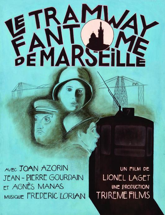 Le_tramway_fantôme_de_Marseil