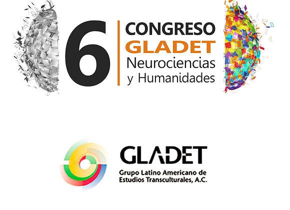 Registro para miembros GLADET para el 6o congreso de Neurociencias y Humanidades