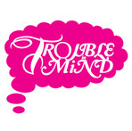 Trouble In Mind Records