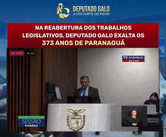 DEPUTADO GALO EXALTA EM TRIBUNA OS 373 ANOS DE PARANAGUÁ