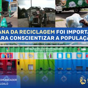 SEMANA DA RECICLAGEM FOI IMPORTANTE PARA CONSCIENTIZAR A POPULAÇÃO