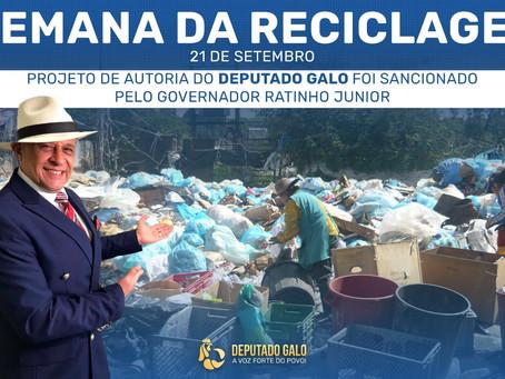 GOVERNADOR SANCIONA PROJETO QUE CRIA A SEMANA DA RECIGLAGEM NO ESTADO