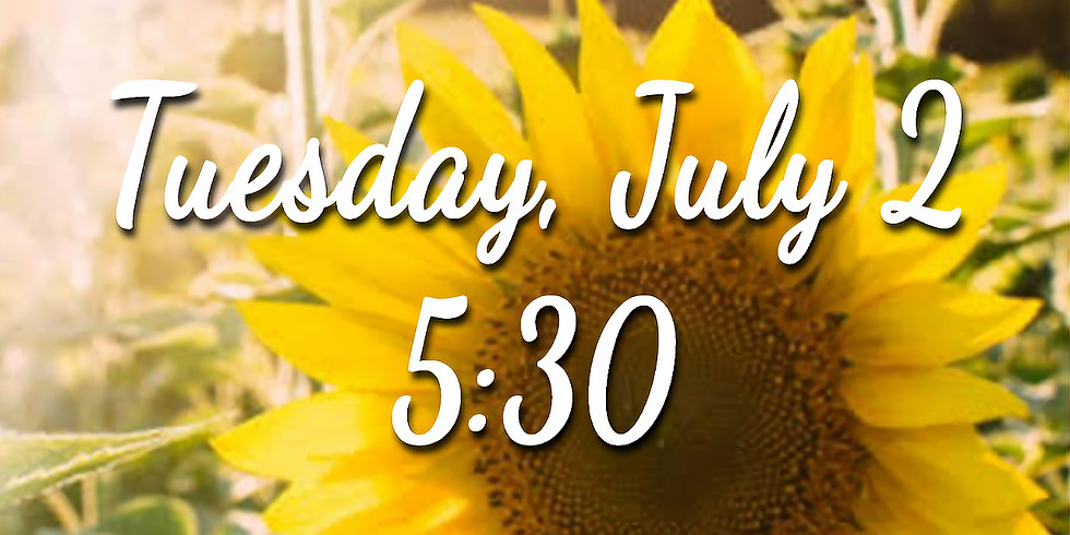 Sunflower Session - Tuesday 5:30