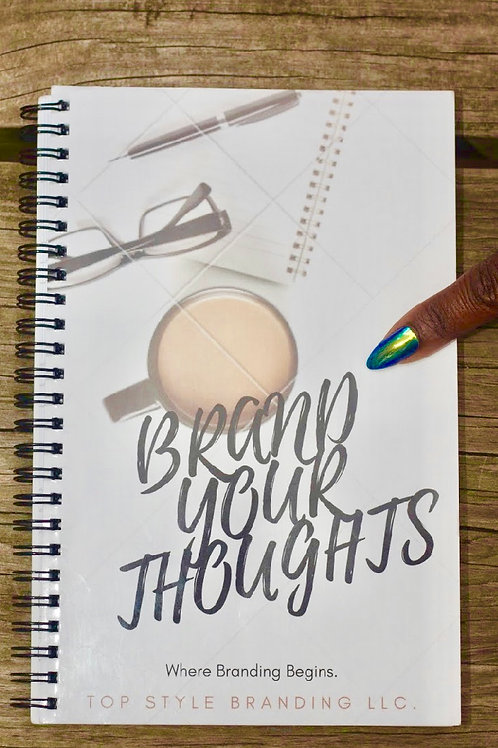 Brand Your Thoughts Notebook
