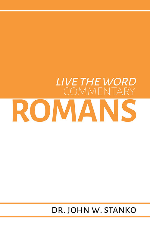 Live the Word Commentary: Romans