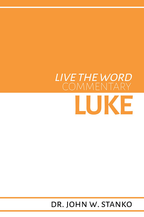 Live the Word Commentary: Luke