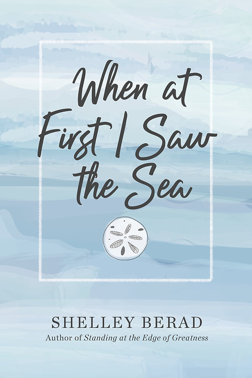 When at First I Saw the Sea