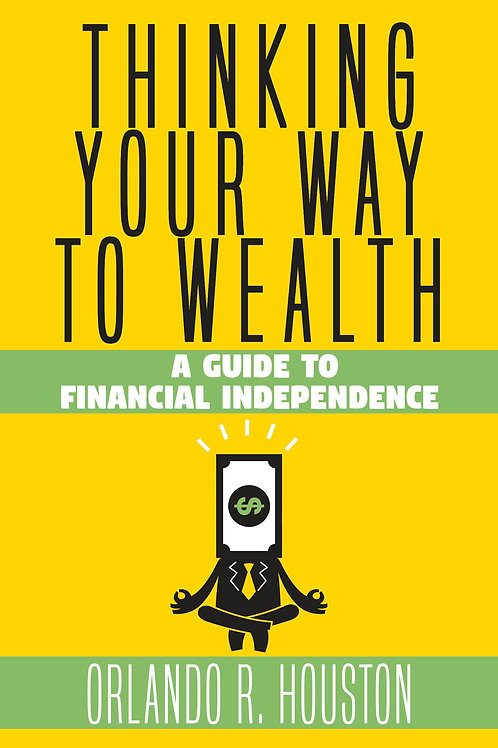 Thinking Your Way to Wealth