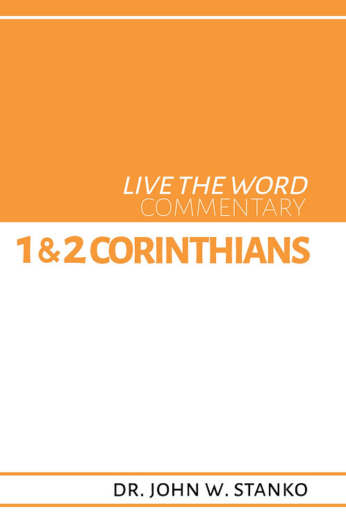 Live the Word Commentary: 1 & 2 Corinthians