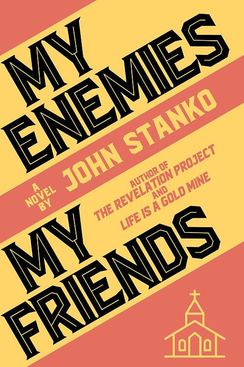 My Enemies My Friends