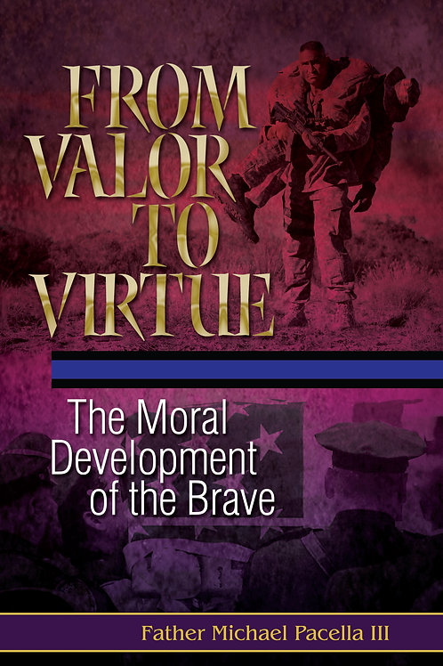 From Valor to Virtue
