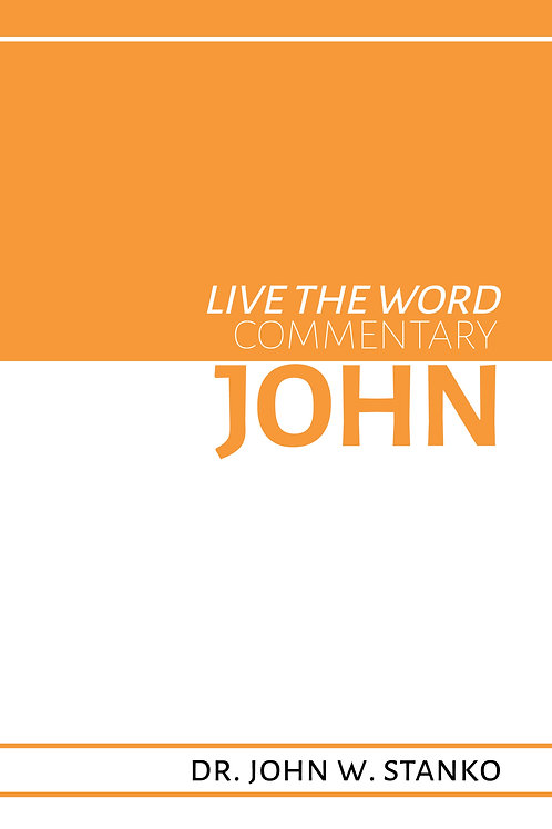 Live the Word Commentary: John