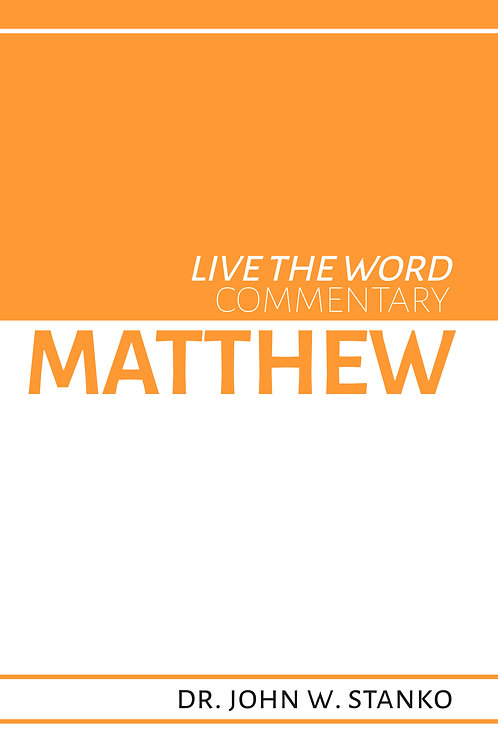 Live the Word Commentary: Matthew