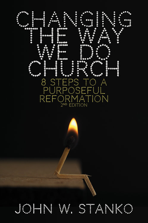 Changing the Way We Do Church (2nd Edition)
