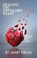 Healing the Orphaned Heart.jpg