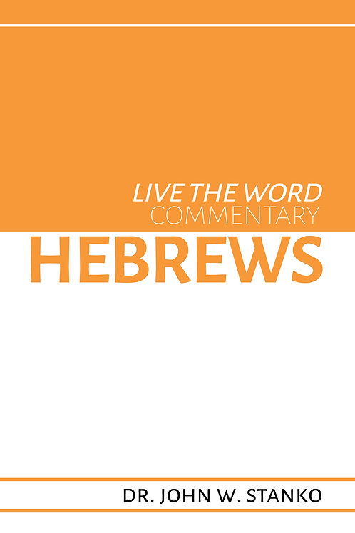 Live the Word Commentary: Hebrews