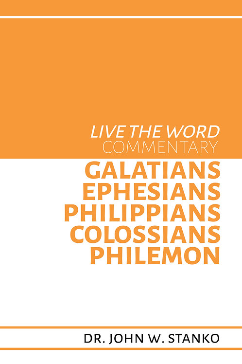 Live the Word Commentary:Galatians, Ephesians, Philippians, Colossians, Philemon