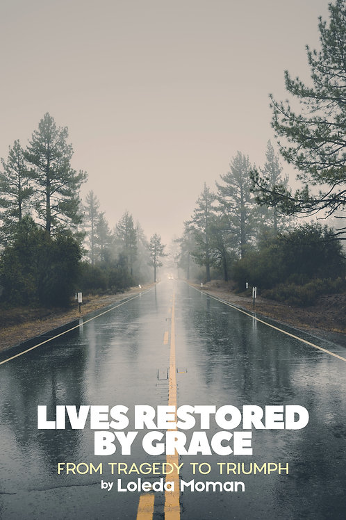 Lived Restored by Grace