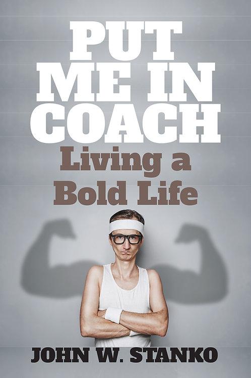 Put Me In Coach