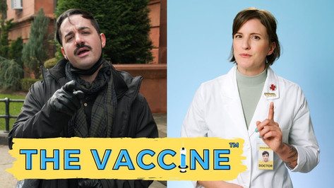 The Vaccine™ PSA that goes very, very wrong. [Comedy Short]