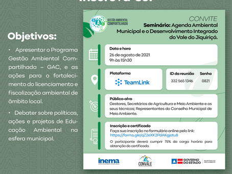 INSCREVA-SE NO SEMINÁRIO DO GAC - CONVALE/SEMA/INEMA.