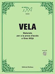 Vela, Materials per a la prova d'accès a Grau Mitjà