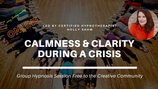 Calm and Clarity During a Crisis
