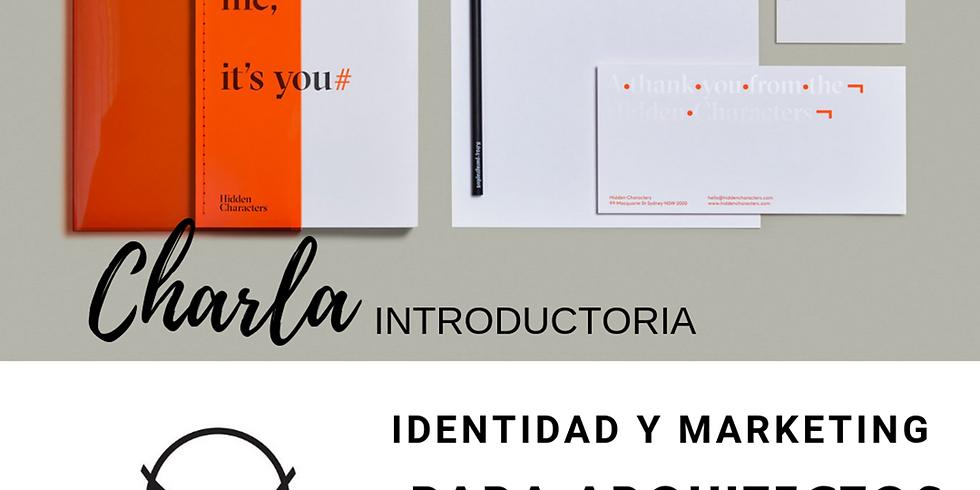 Charla Gratuita Identidad y Marketing para Arquitectos