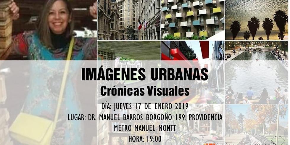 Imágenes Urbanas, Crónicas Visuales