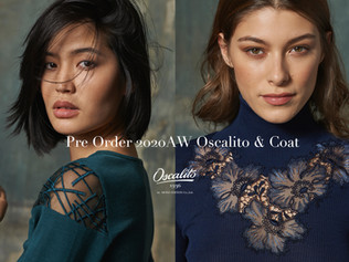 Oscalito & Coat Pre Order 2020AW オスカリート&コート受注会