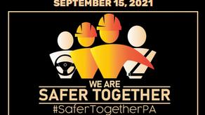 #SaferTogetherPA - Work Zone Safety Stand Down - 9/15/21