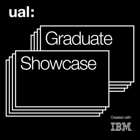 Exhibition: UAL MA Graduate Showcase, 2020