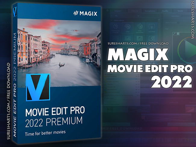 MAGIX Movie Edit Pro 2022 Free Download For Lifetime