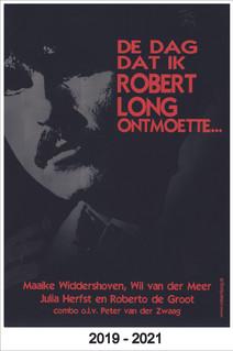 De dag dat ik Robert Long ontmoette