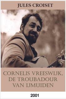 Cornelis Vreeswijk, de troubadour van IJmuiden